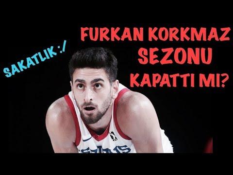 Furkan Korkmaz Sezonu mu Kapattı? - Sakatlık Ne Kadar Sürer - Basketbol