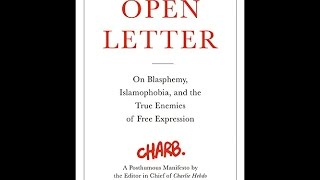 Download Open Letter: On Blasphemy  Islamophobia  and the True Enemies of Free Expression PDF
