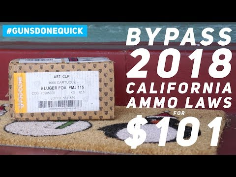 BYPASS CALIFORNIA'S 2018 AMMO BAN FOR $101 || AMMO SHIPPED STRAIGHT TO YOUR DOOR IN 2018