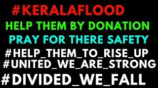 Kerala floods donation request to help affected peoples