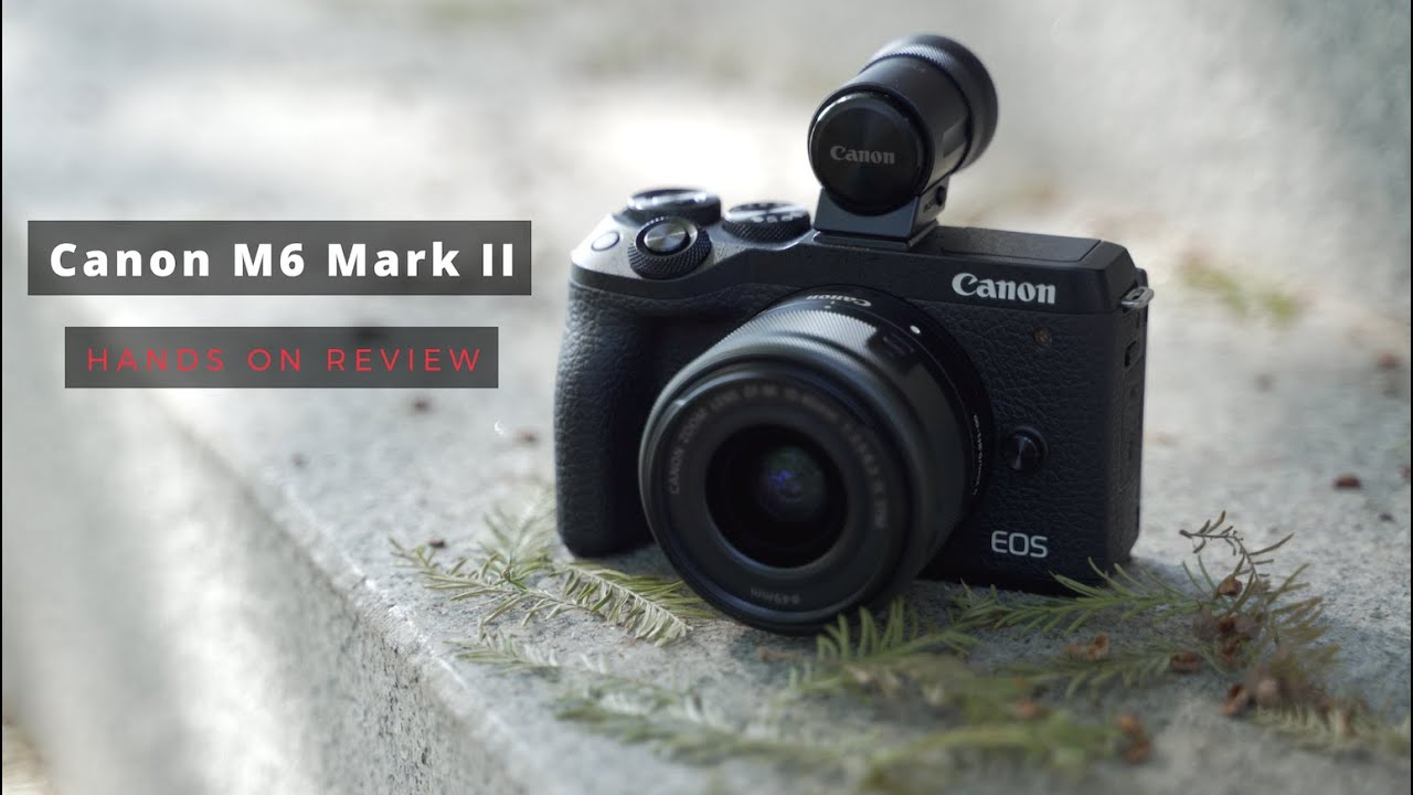 Canon M6 Mark II Review - YouTube