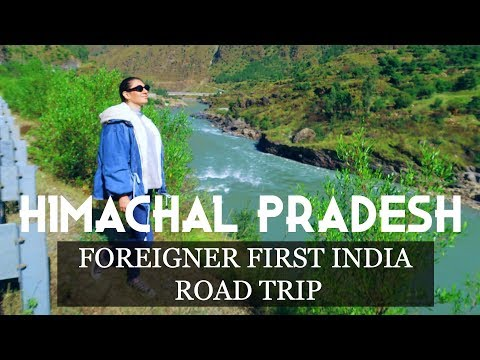 HIMACHAL PRADESH: FOREIGNER IN INDIA FIRST ROAD TRIP | TRAVEL VLOG IV