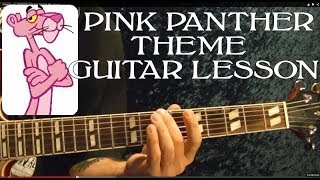 Guitar Lesson - PINK PANTHER Theme - With Printable Tabs