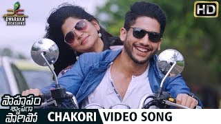 Saahasam Swaasaga Saagipo Movie Songs | Chakori Video Song | Naga Chaitanya | Manjima Mohan