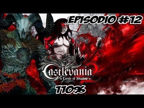 """Castlevania: Lords of Shadow 2 Episodio 12 """"Agreus"""" en Modo Príncipe de las Tinieblas 110%"""
