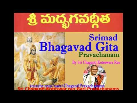 Bhagavad Gita Pravachanam Part 8 of 8 By Chaganti Koteswara Rao Gaaru