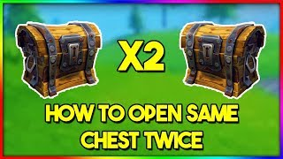 How to Open The Same Chest TWICE in Fortnite! (New Fortnite Glitch 2018)