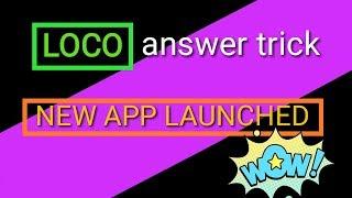 Loco new answers trick , August 2018 . चलो LOCO खेले ।