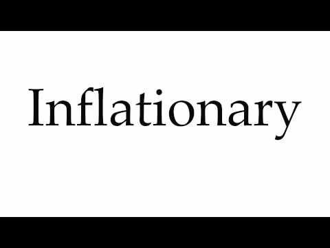 How to Pronounce Inflationary