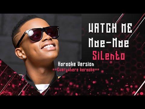 Silento Watch Me - Whip (Nae Nae) (Karaoke Version )