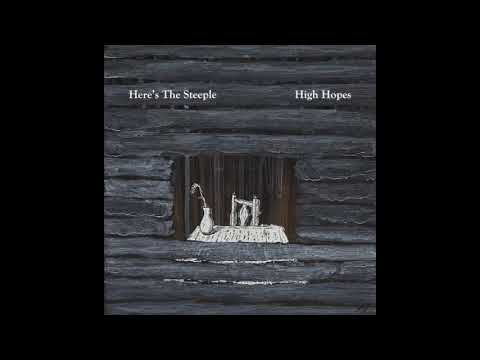 Here's The Steeple - High Hopes Mp3