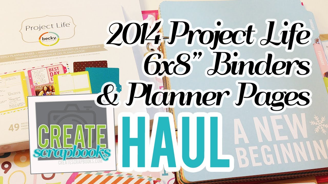How to scrapbook with project life - Create Scrapbooks Haul New 2014 Becky Higgins Project Life 6x8 Albums Planner Pages At Michael S