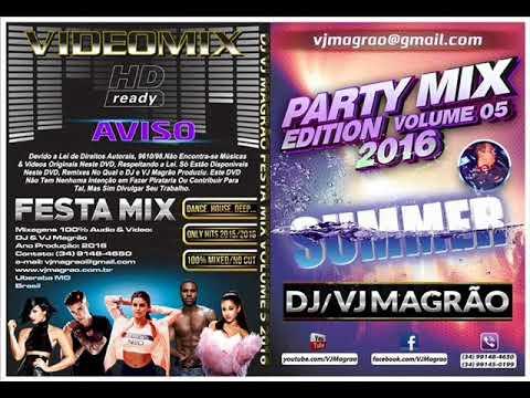 DJ VJ Magrão - Festa Mix 05/2016