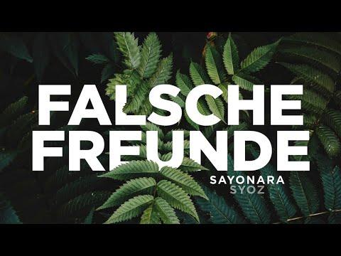 Sayonara feat. Syoz - Falsche Freunde (prod. by S.B.P. Beats)