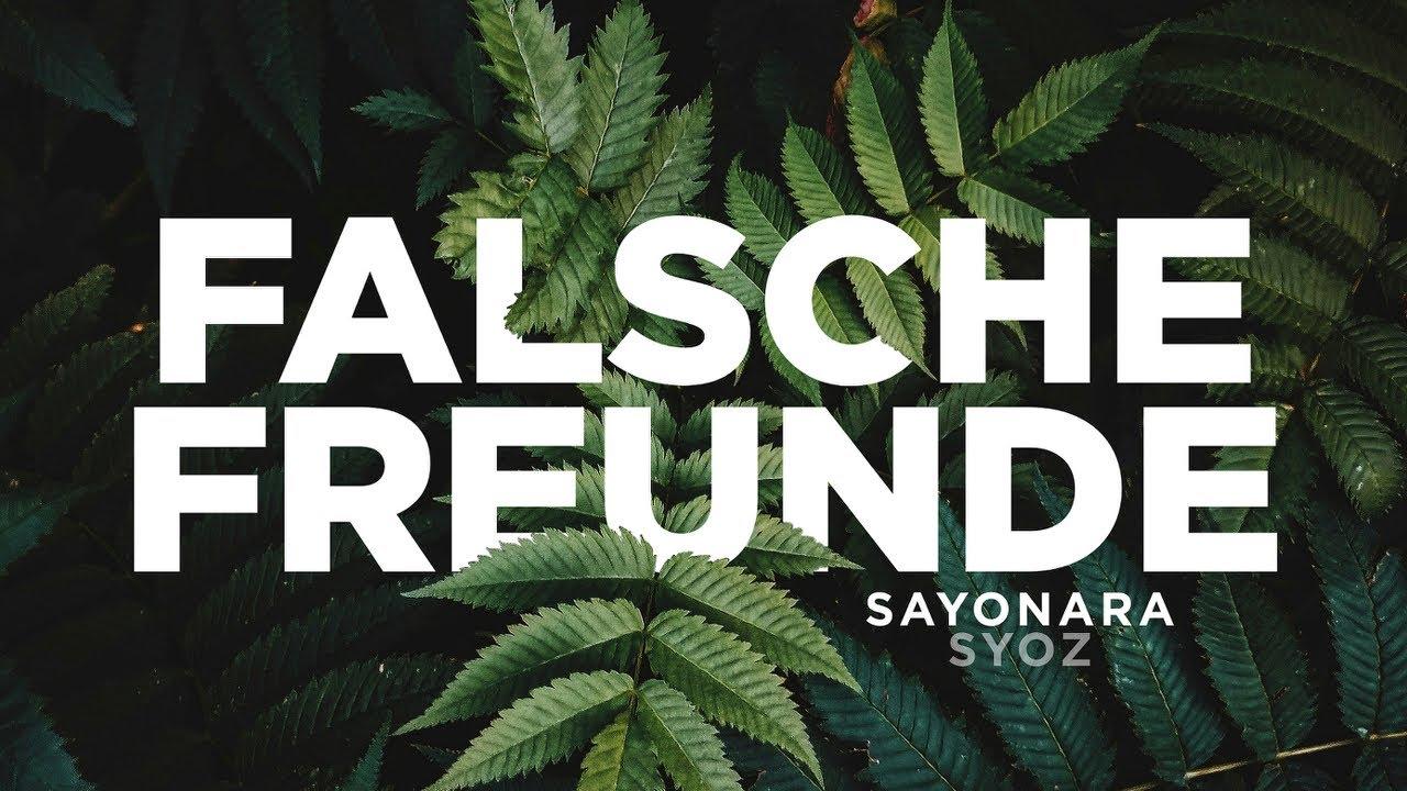 Sayonara Feat Syoz Falsche Freunde Prod By S B P Beats Youtube