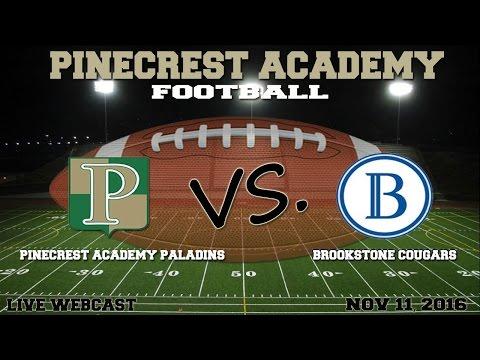Pinecrest Academy Paladins vs. Brookstone School Cougars
