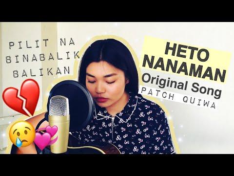 Patch Quiwa - Heto Nanaman (An Original)