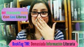 BOOK TMI TAG/ BOOKTAG: DEMASIADA INFORMACIÓN LITERARIA│Booktube Ecuador