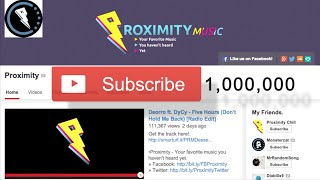 Proximity - One Million Subscribers