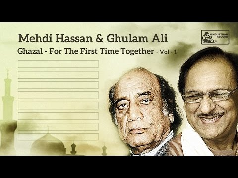 Mehdi Hassan & Ghulam Ali Live   Ghazal   For the First Time Together VOL 1