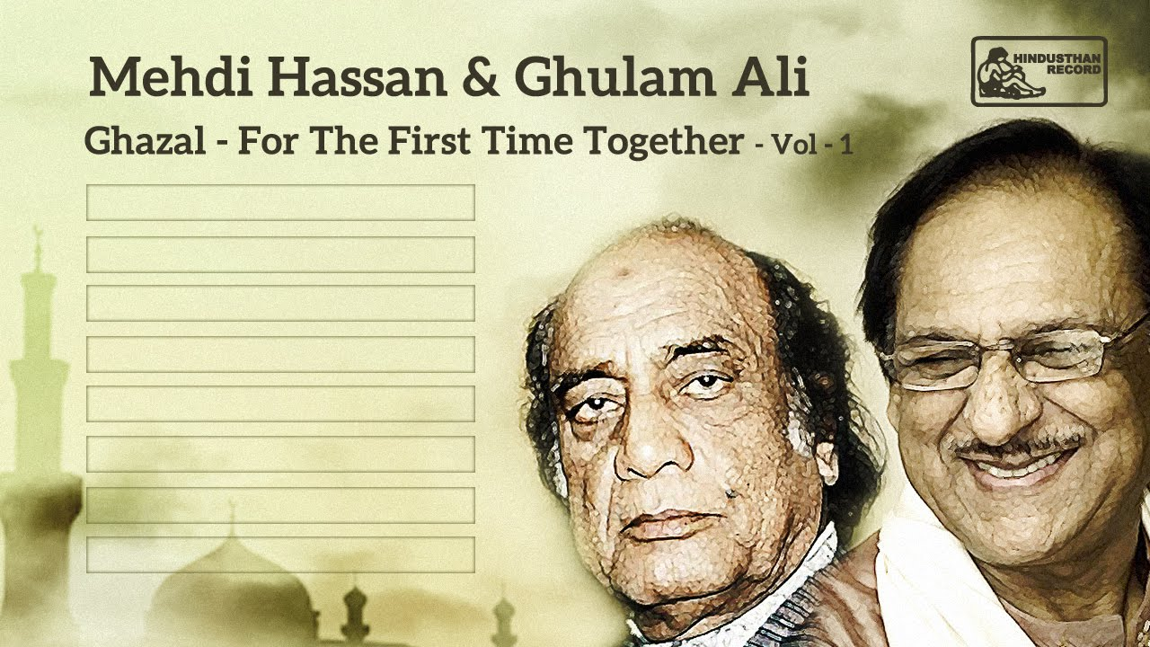 Mehdi Hassan & Ghulam Ali Live | Ghazal | For the First Time Together VOL 1