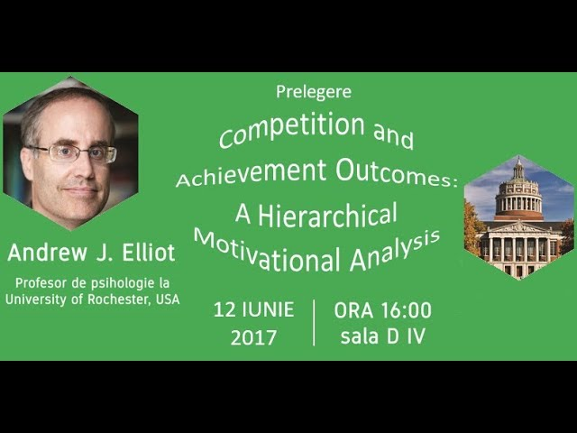 Andrew J. Elliot - Competition and Achievement Outcomes: A Hierarchical Motivational Analysis