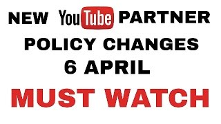 New YouTube Partner Policy April 2017