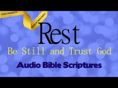 Rest Be Still and Trust God [AUDIO BIBLE - Overcome