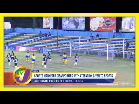 Sports Marketer Disappointed with Attention Given to Sports in Jamaica | TVJ Sports