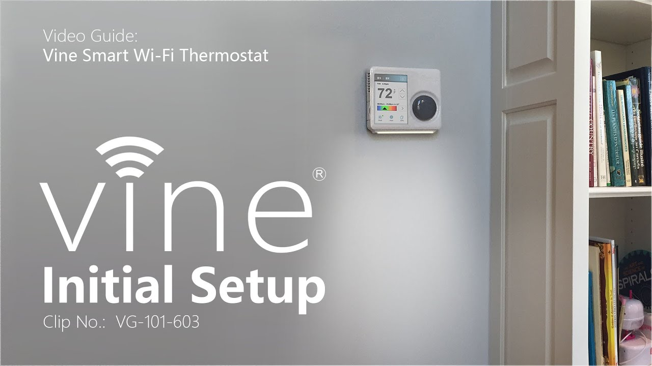 maxresdefault vine thermostat initial setup youtube vine thermostat wiring diagram at readyjetset.co