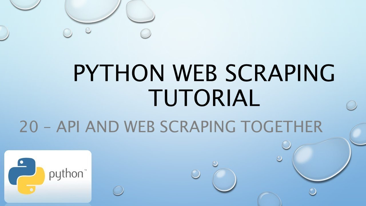 Python Web Scraping Tutorial 20 – API and Web Scraping Together