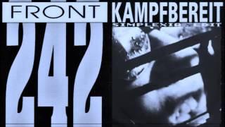 Front 242 - Kampfbereit (Simplexia Edit)