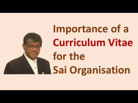 Importance of a Curriculum Vitae for The Sai Movement