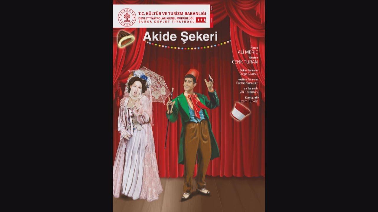 Akide Şekeri - Bursa Devlet Tiyatrosu