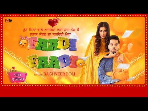 Faadi Faadi Official Video   Raghveer Boli   New Punjabi Song 2017   Next Level Music Ltd