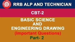 RRB CBT 2 | ALP | TECHNICIAN | Basic Science And Engineering Drawing Questions- In Hindi | Part 2