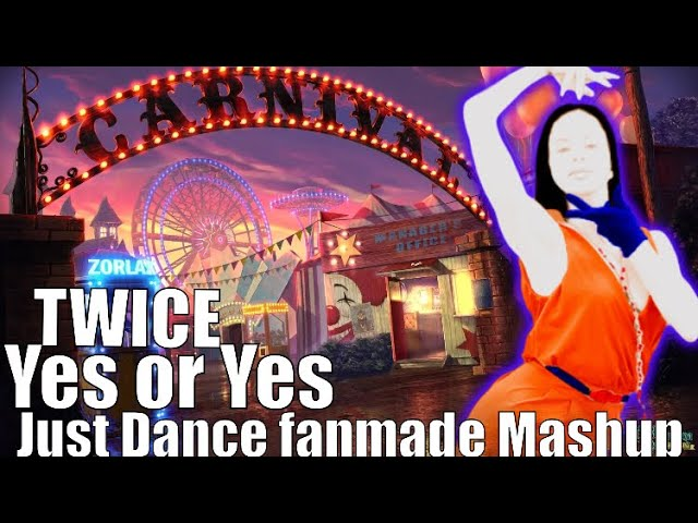 Just Dance Fanmade Mashup Yes Or Yes By Twice