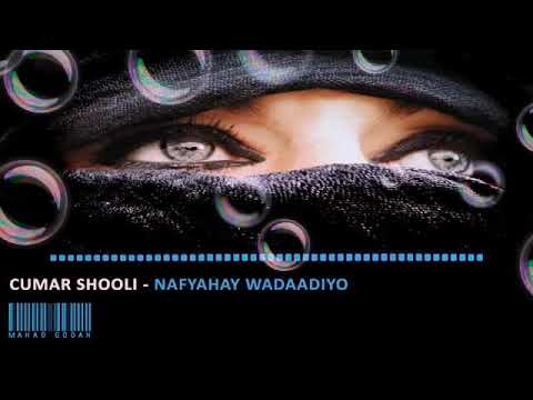 Download Cumar shooli nafyahay