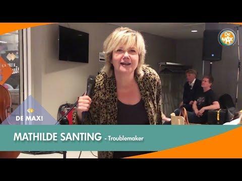 Mathilde Santing - Troublemaker | DE MAX! | NPO Radio 5 Mp3