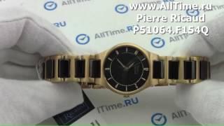 Обзор. Женские наручные часы Pierre Ricaud P51064.F154Q