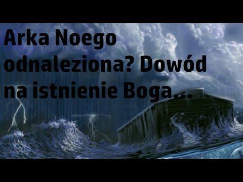 Odnaleziono Arkę Noego? Dowód na istnienie Boga ukrywany? Słowa Biblii...