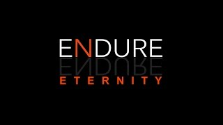 """ETERNITY"" by ENDURE"