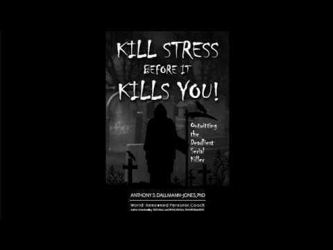 Kill Stress Before It Kills You