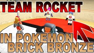 TEAM ROCKET IN POKEMON BRICK BRONZE?!?!? - ROBLOX Skit/Gameplay