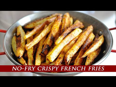 ¨Better than Fried¨ Oven-Baked Crispy French Fries