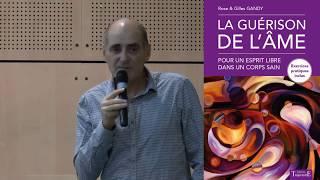 La guérison de l'Âme, conférence Grenoble 9 nov 2017