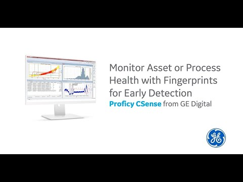 Proficy CSense:  Monitor Asset or Process Health with Fingerprints for Early Detection