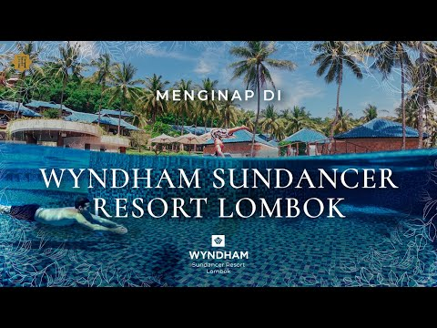 Staying at Wyndham Sundancer Resort Lombok   A honeymoon in Lombok, Indonesia