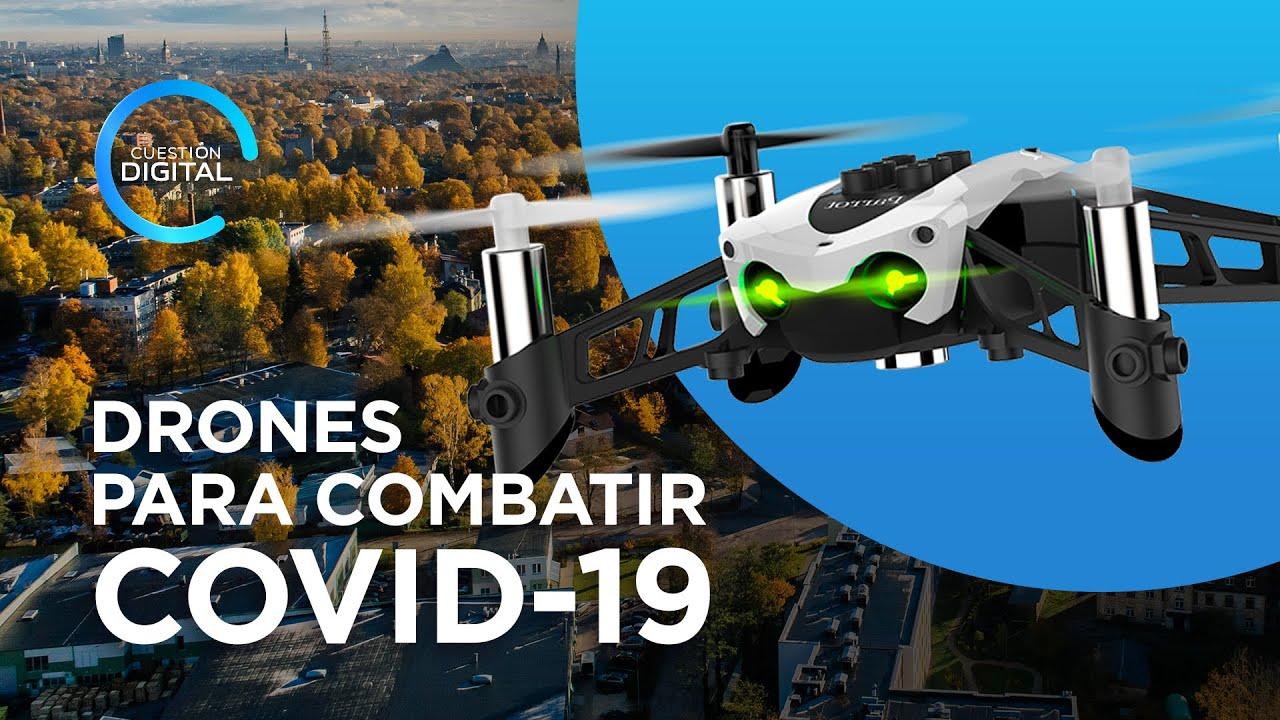 Pandemia del coronavirus: ¿Para qué sirven los drones en esta ...