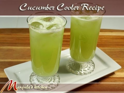 Cucumber Cooler Recipe by Manjula - YouTube